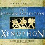 The Persian Expedition, Xenophon; Translated by Rex Warner