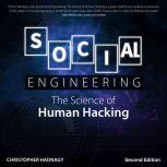 Social Engineering The Science of Human Hacking 2nd Edition, Christopher Hadnagy