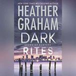 Dark Rites A Paranormal Romance Novel (Krewe of Hunters, #22), Heather Graham