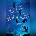 Blue Window, Adina Rishe Gewirtz