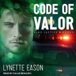 Code of Valor, Lynette Eason