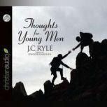 Thoughts for Young Men, J.C. Ryle