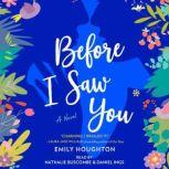 Before I Saw You, Emily Houghton