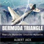 The Bermuda Triangle Real Life Mysteries, Albert Jack