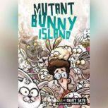 Mutant Bunny Island, Obert Skye