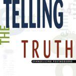 Telling the Truth Evangelizing Postmoderns, D. A. Carson