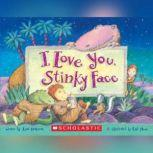 I Love You, Stinky Face, Lisa McCourt