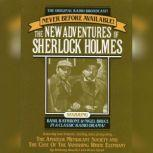 The Amateur Mendicant Society and Case of the Vanishing White Elephant The New Adventures of Sherlock Holmes, Episode #5, Anthony Boucher