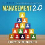 Management 2.0, Forrest W. Breyfogle III