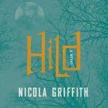 Hild A Novel, Nicola Griffith