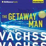 The Getaway Man, Andrew Vachss