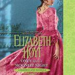 Once Upon a Moonlit Night A Maiden Lane Novella, Elizabeth Hoyt