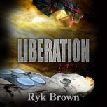 Liberation, Ryk Brown