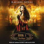 The Vampire's Mark 1 Dark Reign, Rachel Jonas