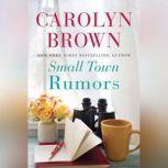 Small Town Rumors, Carolyn Brown