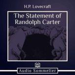 The Statement of Randolph Carter, H.P. Lovecraft