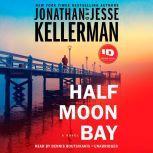 Half Moon Bay A Novel, Jonathan Kellerman