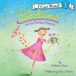 Pinkalicious and the Perfect Present, Victoria Kann
