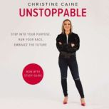 Unstoppable Running the Race You Were Born To Win, Christine Caine