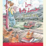 Love, Ruby Lavender, Deborah Wiles