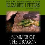Summer of the Dragon, Elizabeth Peters