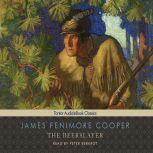 The Deerslayer, James Fenimore Cooper