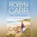 The Wanderer, Robyn Carr