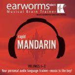 Rapid Mandarin, Vols. 1 & 2, Earworms Learning