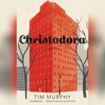 Christodora, Tim Murphy