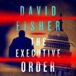 Executive Order, The, David Fisher