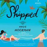 Shipped, Angie Hockman