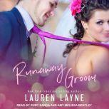 Runaway Groom, Lauren Layne