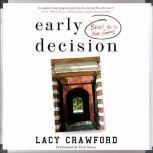 Early Decision Based on a True Frenzy, Lacy Crawford