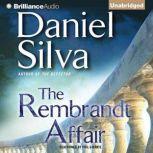 The Rembrandt Affair, Daniel Silva