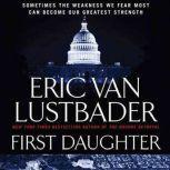 First Daughter, Eric Van Lustbader