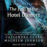 Fall of the Hotel Dumort, Cassandra Clare