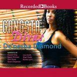 Gangsta Divas, De'nesha Diamond