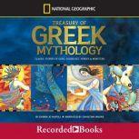 Treasury of Greek Mythology Classic Stories of God, Goddesses, Heroes & Monsters, Donna Jo Napoli
