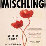 Mischling, Affinity Konar