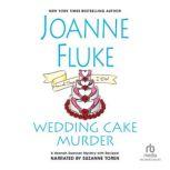 Wedding Cake Murder, Joanne Fluke
