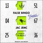 False Bingo Stories, Jac Jemc