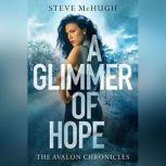A Glimmer of Hope, Steve McHugh