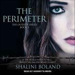 The Perimeter, Shalini Boland