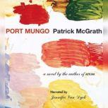Port Mungo, Patrick McGrath