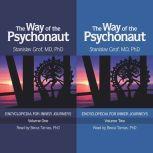 The Way of the Psychonaut: Volumes 1 & 2, Stanislav Grof