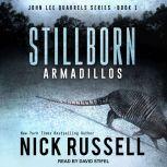 Stillborn Armadillos, Nick Russell