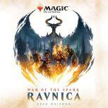 Ravnica (Magic: The Gathering) War of the Spark, Greg Weisman
