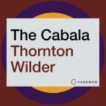 The Cabala, Thornton Wilder