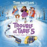 Trouble at Table 5 #4: I Can't Feel My Feet, Tom Watson