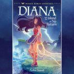Diana and the Island of No Return, Aisha Saeed